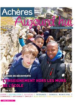 Achères Aujourd'hui n°71 – avril 2016