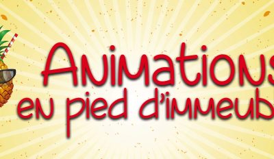 Animations en Pied d'Immeubles