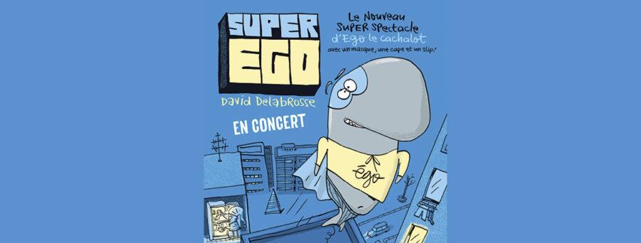 Les Pépites Sonores #Le Report > SuperEgo – David Delabrosse